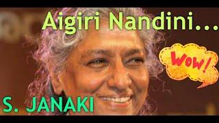 Aigiri Nandini by | S Janaki | Balakrishna Prasad