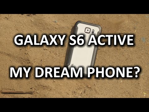 Galaxy S6 Active - A phone that truly does it all?