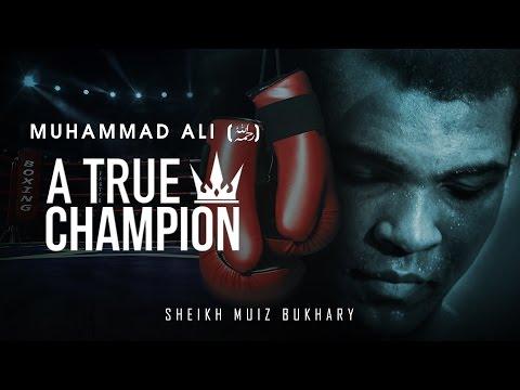 Muhammad Ali - A True Champion ᴴᴰ ┇ Must Watch ┇ Sheikh Muiz Bukhary ┇ TDR Production ┇