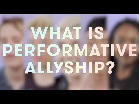 What Is Performative Allyship?
