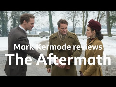 The Aftermath reviewed by Mark Kermode