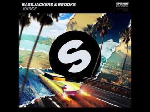 Bassjackers & Brooks - Joyride (Extended Mix)