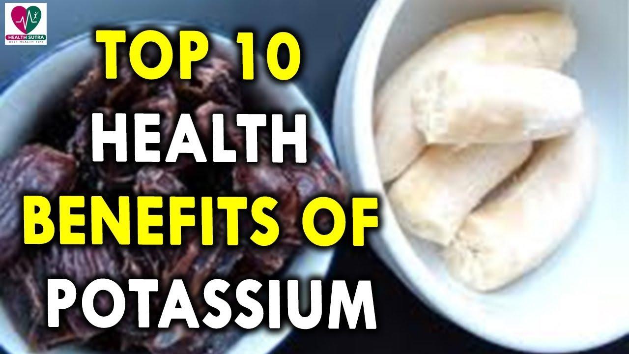 Top 10 Benefits Of Potassium recommendations