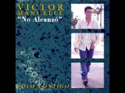 No Alcanzó - Víctor Manuelle
