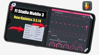 FL Studio Mobile New Updates 3.5.14 G || Fl Studio Mobile New Version 3.4.14 || FL Studio Mobile 3