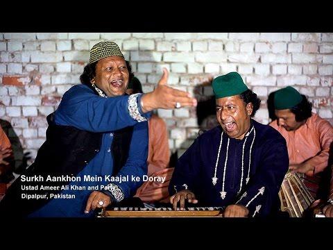 Surkh Aankhon Main Kajal - Ustad Ameer Ali Khan