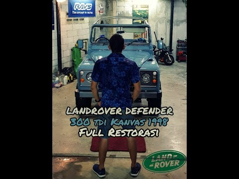 Restorasi Land Rover Defender 90 Kanvas 300tdi 1998 - Part I