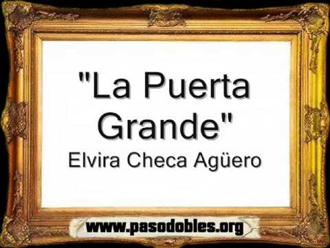 La Puerta Grande - Elvira Checa Agüero [Pasodoble]