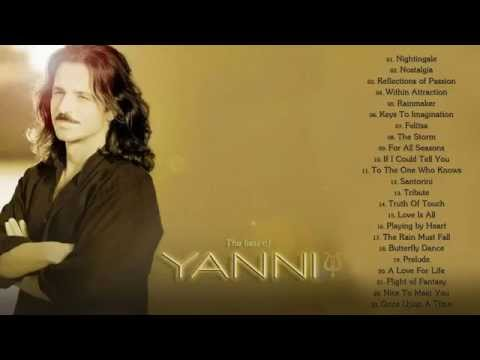 The Best of Yanni - Yanni Greatest Hits Full Album