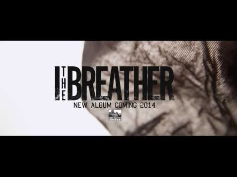 Клип I The Breather - Setting:Sun