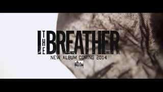 I THE BREATHER - The Setting Sun