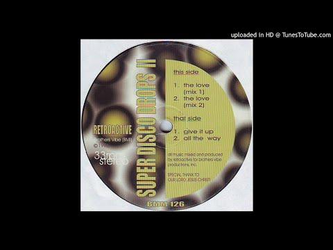 Retroactive - The Love (Mix 2)