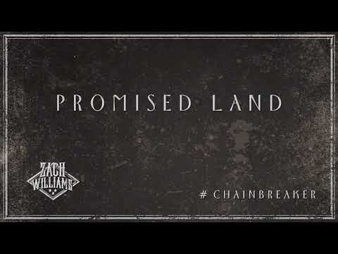 Zach Williams - Promised Land (Official Audio)