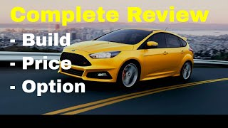 2018 Ford Focus ST with ST2 and ST3 Packages - Build & Price Review - Features, Specs