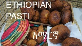★★ Ethiopian Pasti Recipe - Amharic