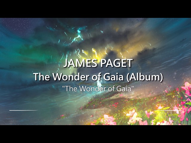 World's Most Epic Music: The Wonder of Gaia by James Paget