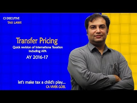 CS Executive Tax - Transfer Pricing & APA (Quick Revision) by CA Vivek Goel