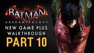 Batman: Arkham Knight Walkthrough - Part 10 - A Death in the Family