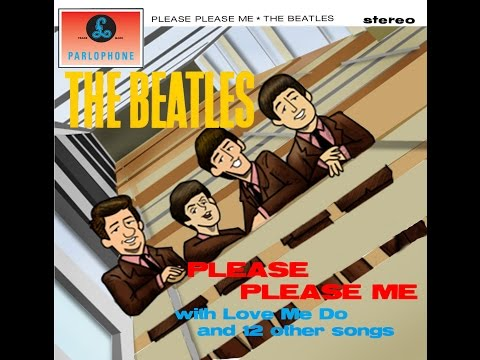 Please Please Me - The Beatles Full Album Cover Compilation