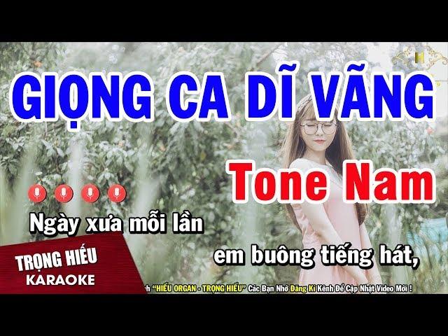 Karaoke Giọng Ca Dĩ Vãng Tone Nam Nhạc Sống Âm Thanh Chuẩn   Trọng Hiếu