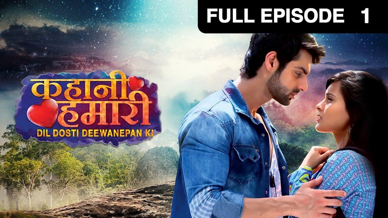 Download Kahani Hamari Dil Dosti Deewanepan Ki | HIndi Serial | Full Episode - 1 | Karan Wahi | And TV