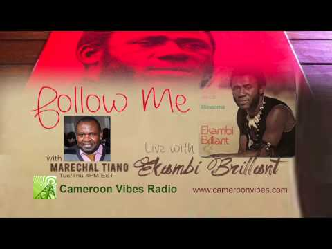 Follow me with Ekambi Brillant   Cameroon Vibes Radio