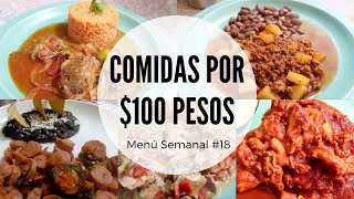 Menú Semanal #18   Comidas por $100 pesos   Erika Blop