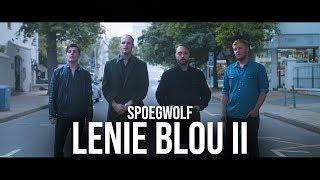Spoegwolf - Lenie Blou II (Official)