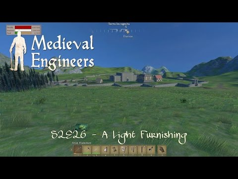 Medieval Engineers - S2E26 - A Light Furnishing