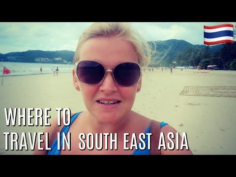 Where to travel in South East Asia?