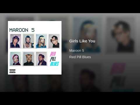 Girls Like You Mp3