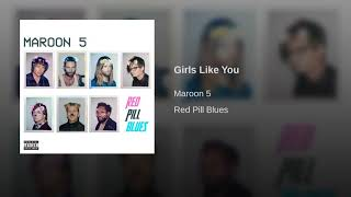 Download Lagu Girls Like You Mp3