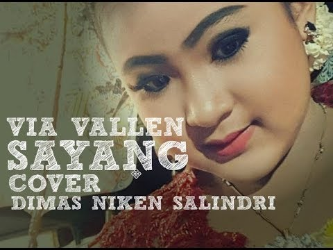 Sayang ( Via Vallen ) Cover By Dimas Niken Salindri