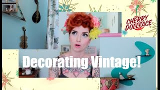 How to decorate your home vintage! Retro tips by CHERRY DOLLFACE