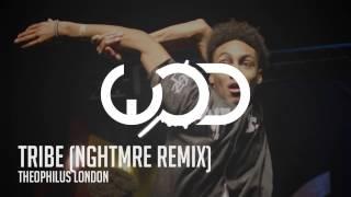 Скачать Theophilus London Tribe NGHTMRE Remix