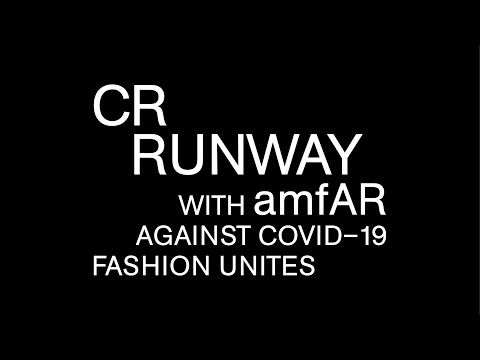 YouTube's First Virtual Fashion Show | CR Runway with amfAR Fights Covid-19 | Fashion Unites #WithMe