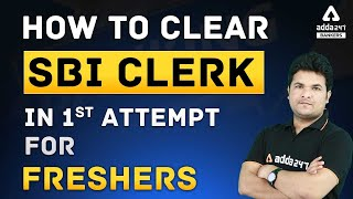 How To Clear SBI Clerk Exam in 1st Attempt [for Freshers]