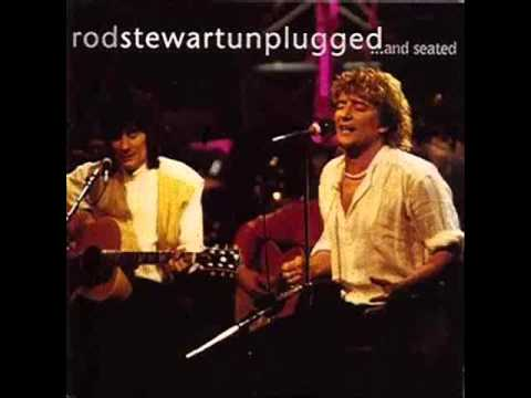 Image result for Rod Stewart - Reason To Believe (unplugged)