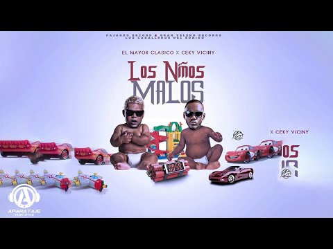 El Mayor Clasico ❌ Ceky Viciny - Los Niños Malos |Prod. by Breyco| [Official Audio]