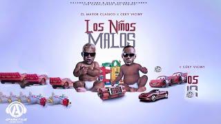 El Mayor Clasico ❌ Ceky Viciny - Los Niños Malos |Prod. by Breyco| [Official Audio]