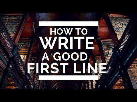 How to Write a Good First Line