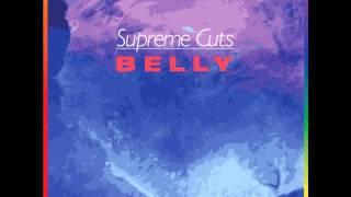 Supreme Cuts - Belly