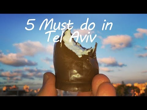 TEL AVIV TRAVEL GUIDE -5 MUST SEE PLACES IN TEL AVIV