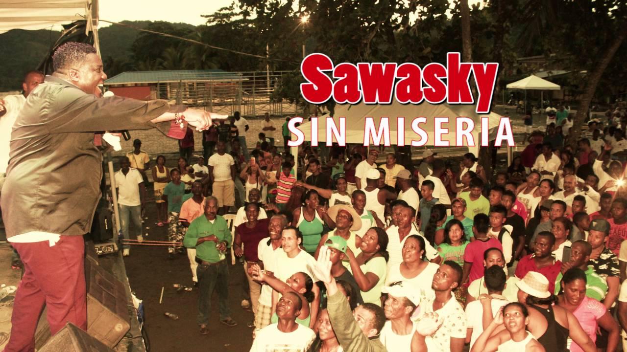 sawasky sin miseria