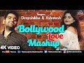 Deepshikha & Ashutosh  | Bollywood Love Mashup - 4K Video | Bahut Pyar Karte | Hindi Romantic Songs