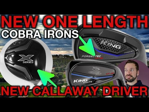 NEW Callaway X-Series Driver + New Cobra One Length Irons - Tech Tuesday