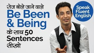 Using the verbs BE, BEEN & BEING in English Sentences - English Grammar Lesson in Hindi