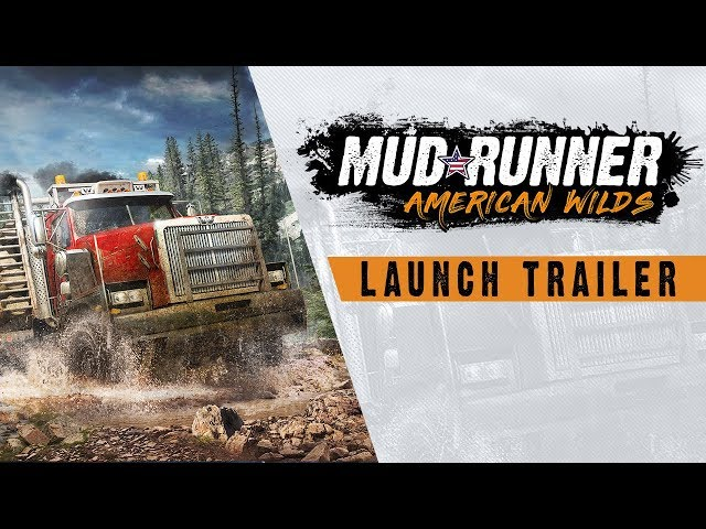 MudRunner American Wilds - Launch Trailer