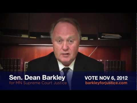 Dean Barkley for MN Supreme Court