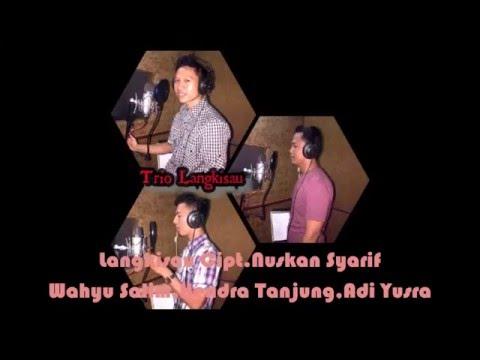 Lagu Langkisau Cipt.Nuskan Syarif Cover Trio Langkisau
